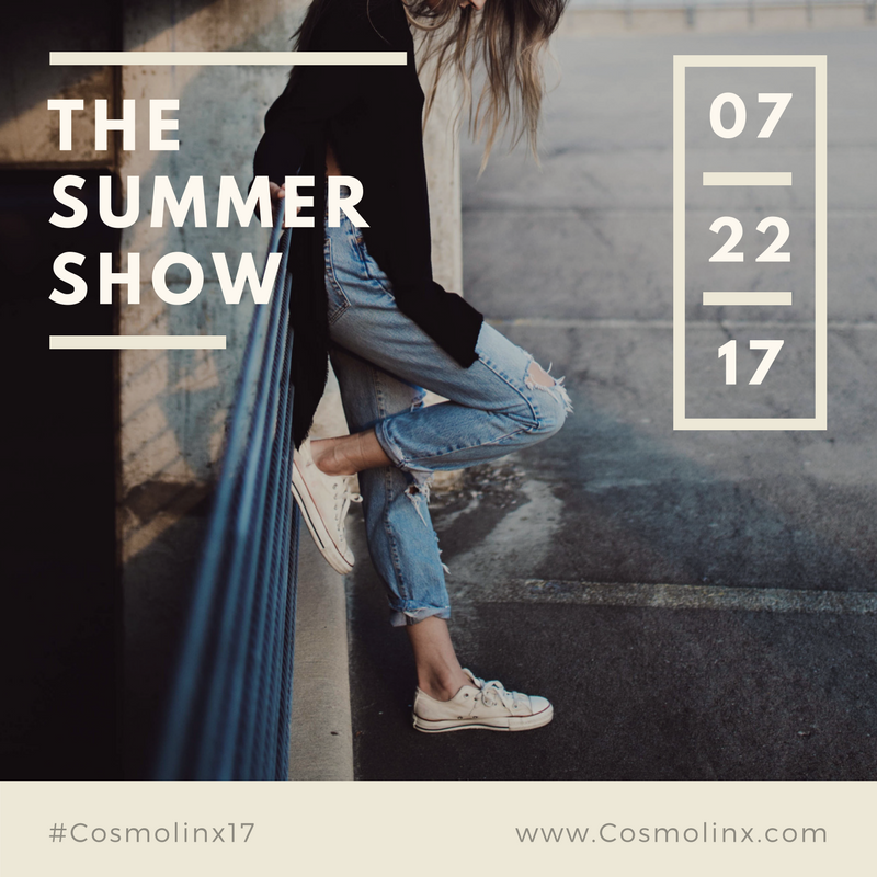 COSMOLINX  THE SUMMER SHOW
